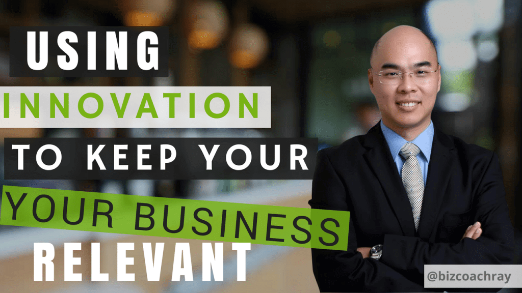 Innovation to keep your business relevant