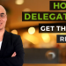 How to delegate or outsource to get the best results
