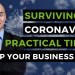 Surviving the Coronavirus Pandemic: Practical Tips to Keep Your Business Going