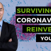 Surviving the Coronavirus Pandemic: Reinvest in yourself