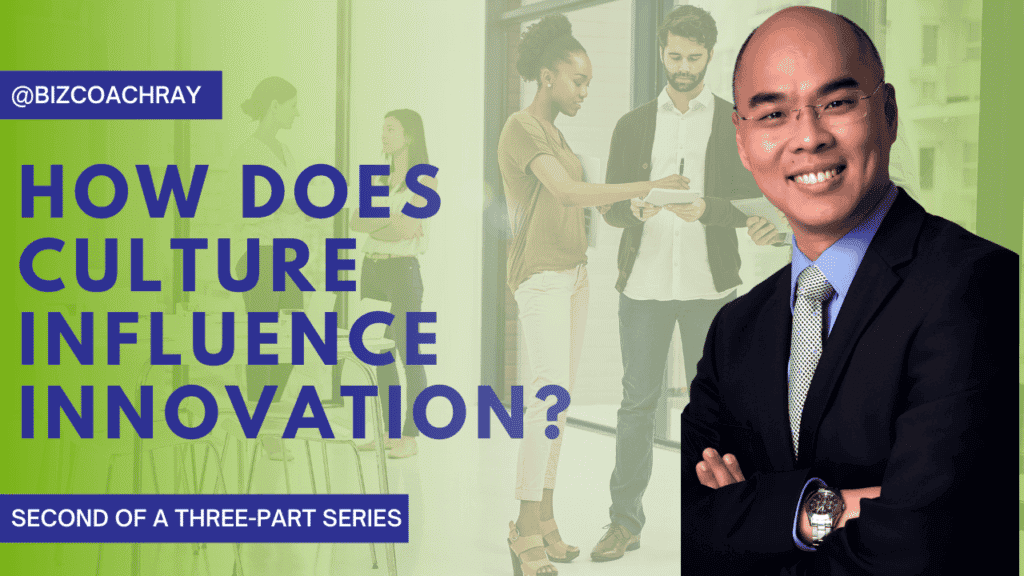 How Does Culture Influence Innovation? Pt. 2